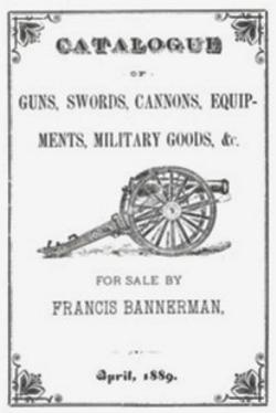 Bannerman's 1889 Army Navy Surplus Catalog