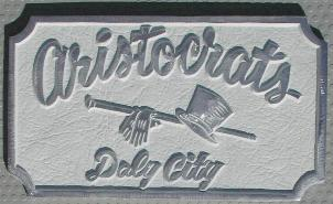 NOS 'Aristocrats' Daly City, CA  (San Francisco) car club plaque