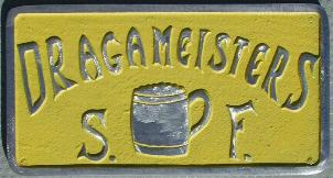 NOS 'Dragameisters' San Fernando / San Francisco, CA car club plaque