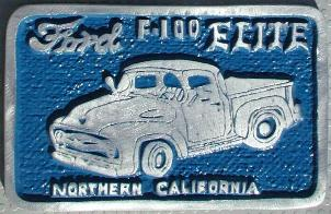 NOS 'Ford F-100 Elite' Northern, CA car club plaque