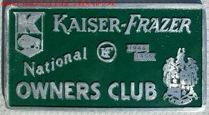 NOS Kaiser-Frazer National Owners Club 1946 - 1955 car club plaque