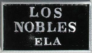 NOS 'Los Nobles' ELA East Los Angeles, CA car club plaque