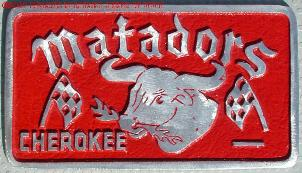 NOS 'Matadors' Cherokee (GA, TX, NC, SC, KS) car club plaque