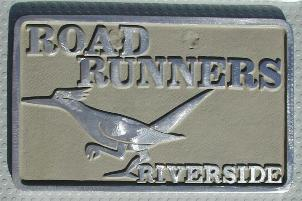 NOS 'Road Runners' Riverside, CA car club plaque
