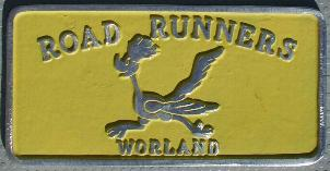 NOS 'Road Runners' Worland, WY car club plaque