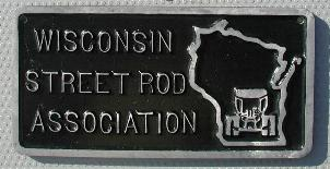 NOS 'Wisconsin Street Rod Association' car club plaque